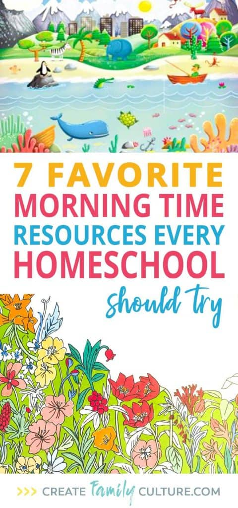 7 Favorite Morning Time Resources every Homeschool Should Try | Morning Basket | Charlotte Mason Homeschool Morning Time | Classical Conversations Education