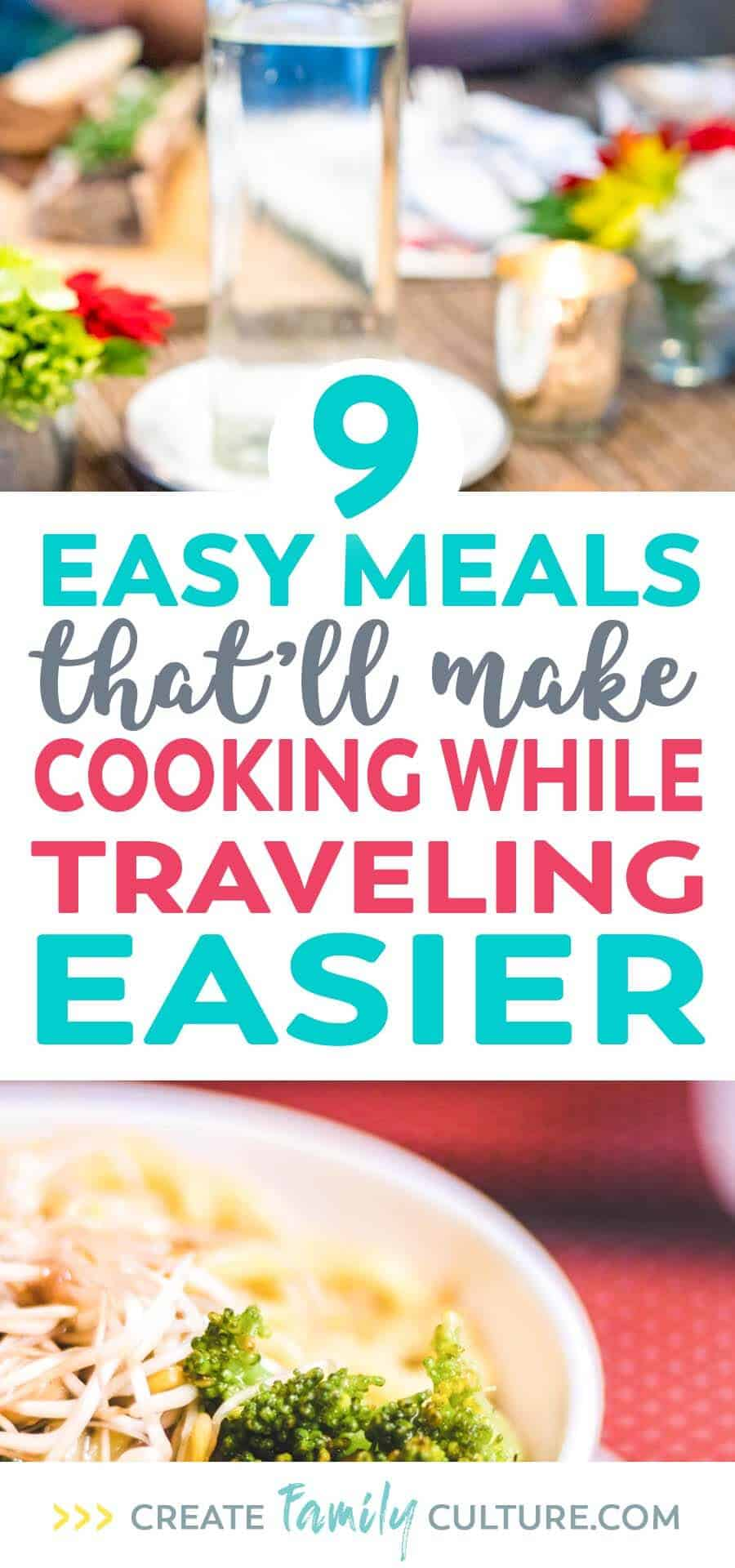 Easy Meals for Traveling | Cooking on Vacation | Simple Recipes | Travel Tips