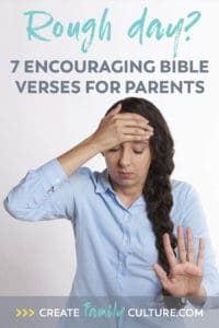 Encouraging Bible Verses for Parents. Includes free lock screen images for your phone!