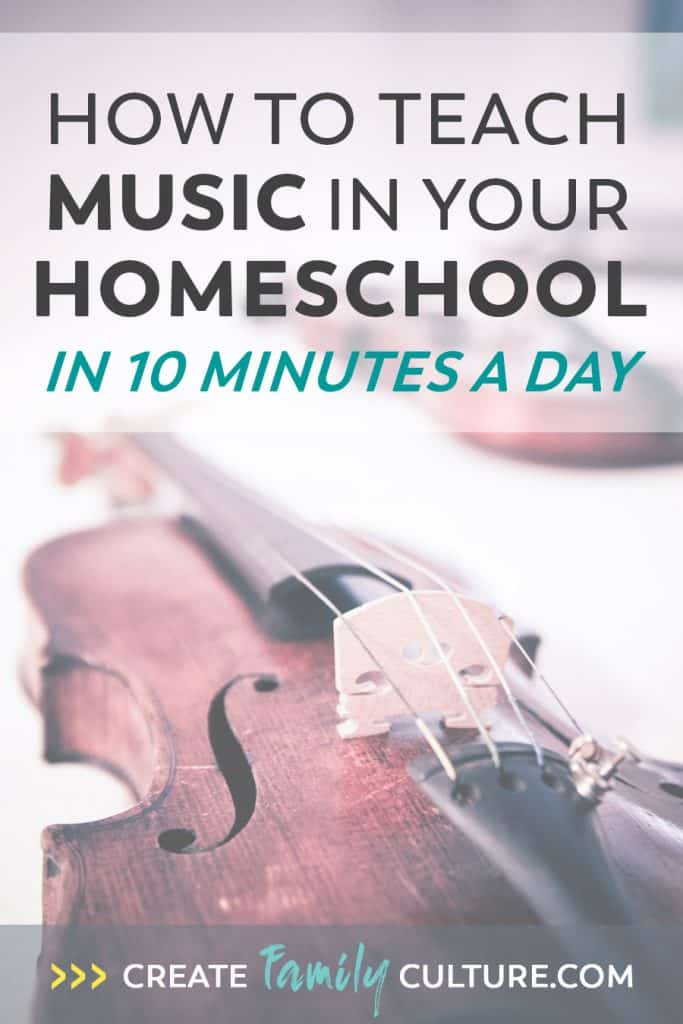 Easy Music and Art Homeschool Curriculum | How to Teach Music | Classical Education | Charlotte Mason Inspired