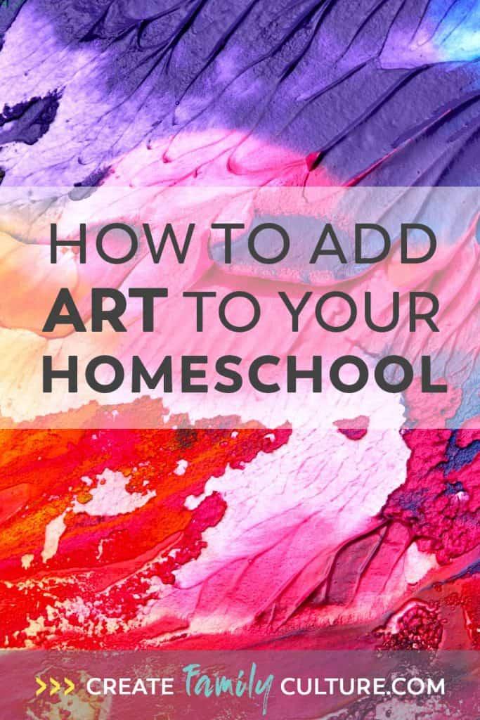 Easy Music and Art Homeschool Curriculum | How to Teach Art | Classical Education | Charlotte Mason Inspired