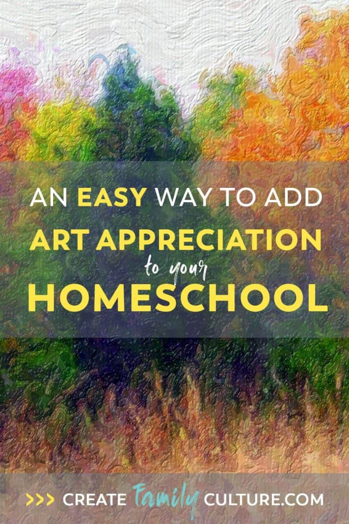 Easy Music and Art Homeschool Curriculum | How to Teach Art | Classical Education | Charlotte Mason Inspired