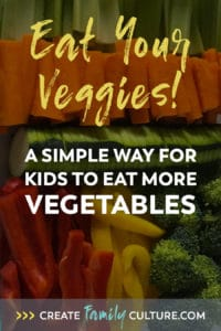 A Simple Way for Kids to Eat More Vegetables