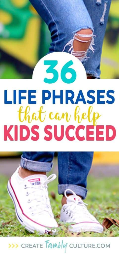 Life Phrases that can Help Kids Succeed | Growth Mindset | Words to Live By | Leadership Quotes | Intentional Parenting #growthmindset #parentingresources