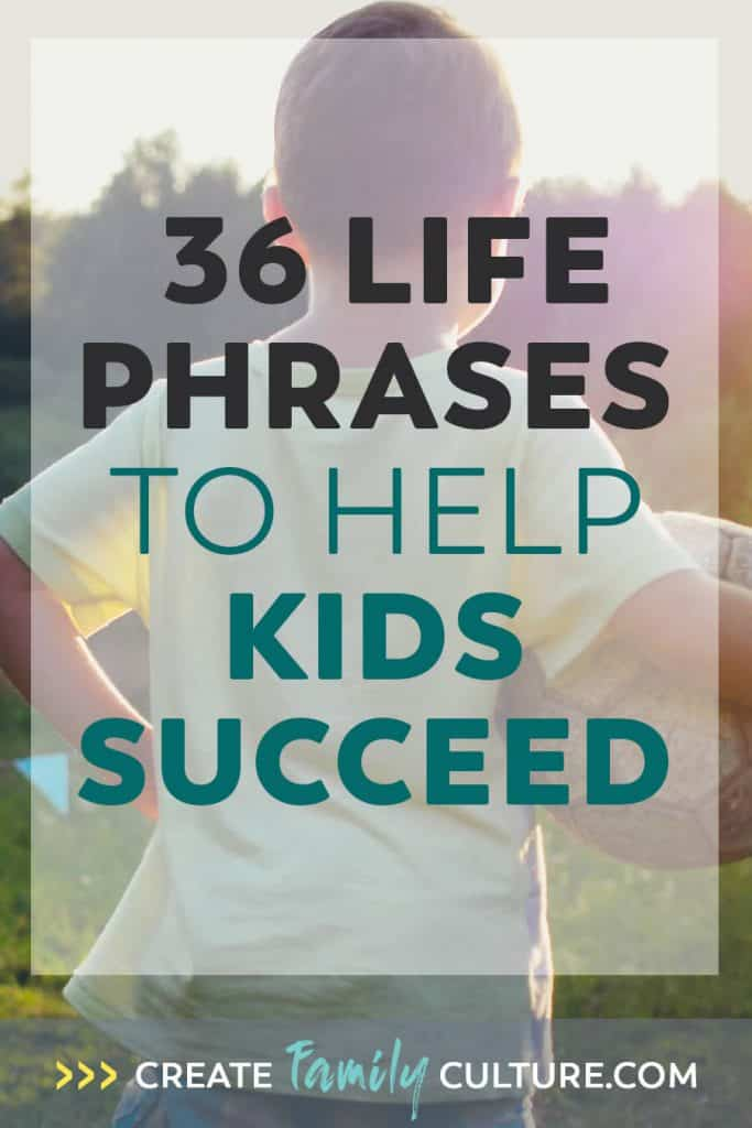 Words to Live By | 36 Life Phrases to Teach Kids - Includes free printable list | Success and Leadership | Homeschool Morning Time #parentingresources #leadership #success