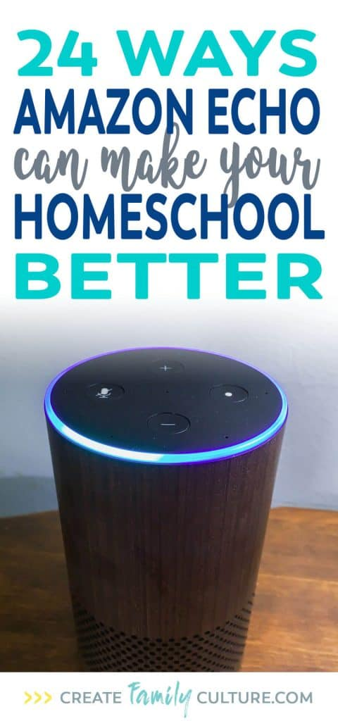 How to Use Amazon Echo in Homeschool | Technology | Homeschool Tips #homeschooltips