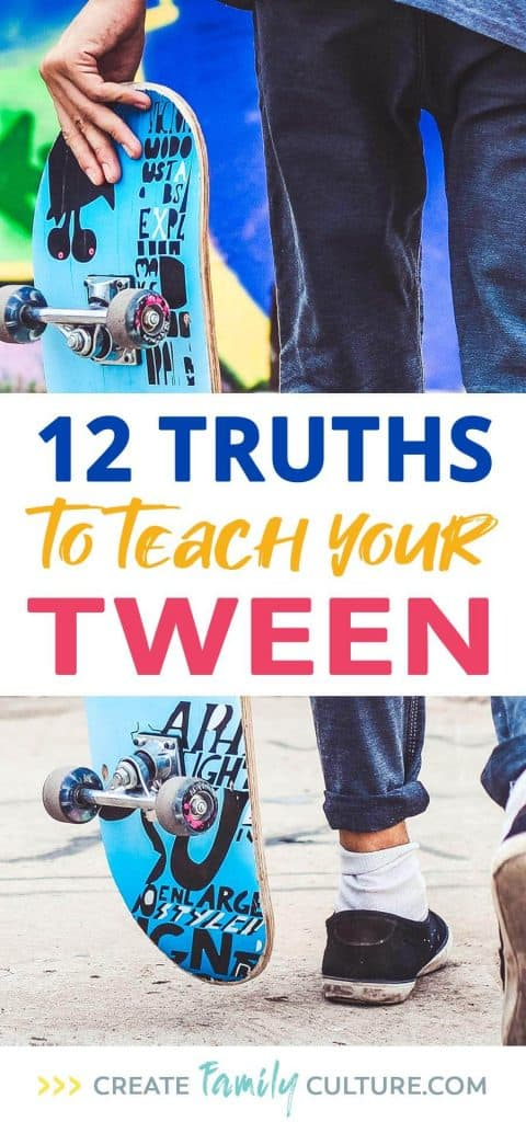 12 Truths for Middle School | Advice for Tweens | Tips for Parenting Preteens | Intentional Parenting
