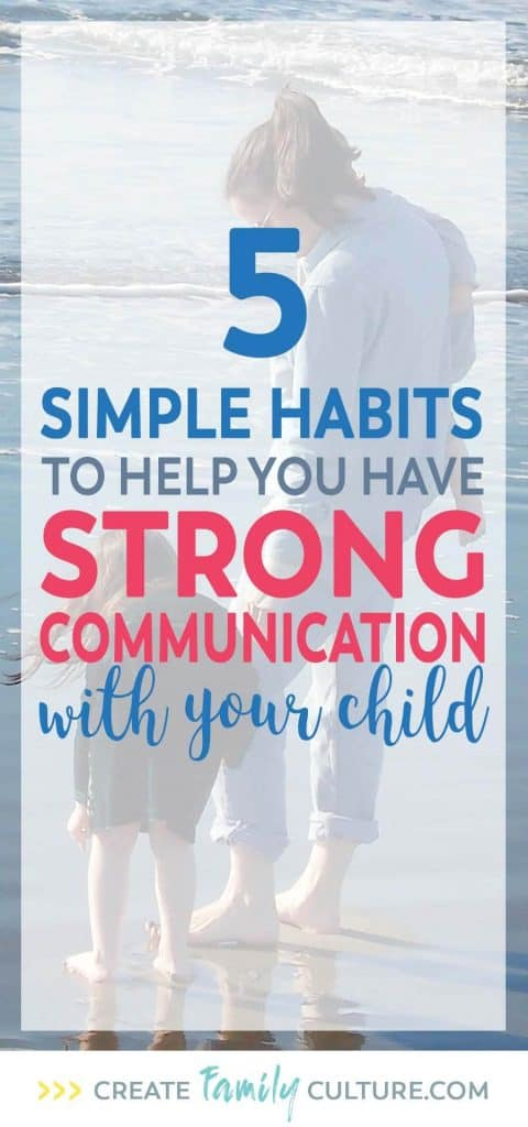 5 Communication Tips for Parents | Strong Communication With Your Child | Parenting Middle School #parentingtips
