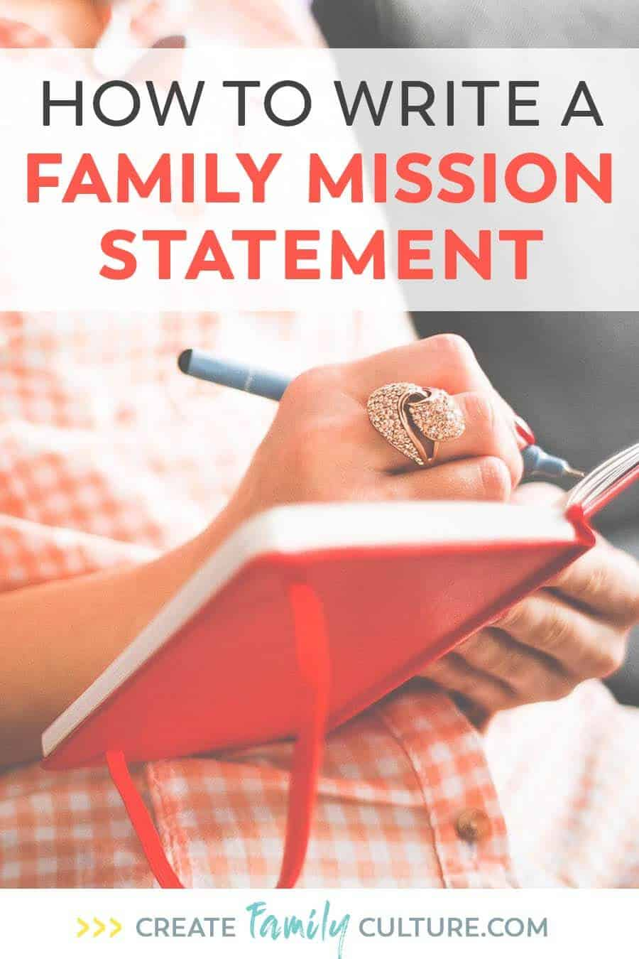 How to Write a Family Mission Statement | Parenting Tips and Resources | Goal Setting as a family #intentionalparenting