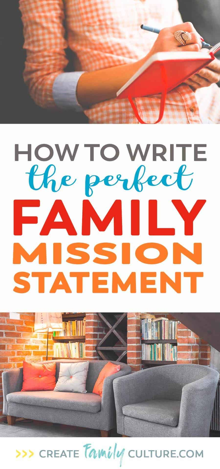 How to Write the Perfect Family Mission Statement. 5 steps to create a family mission statement that's perfect for your family. Parenting Goals and Intentional parenting | Christian parenting | Parenting tips and resources