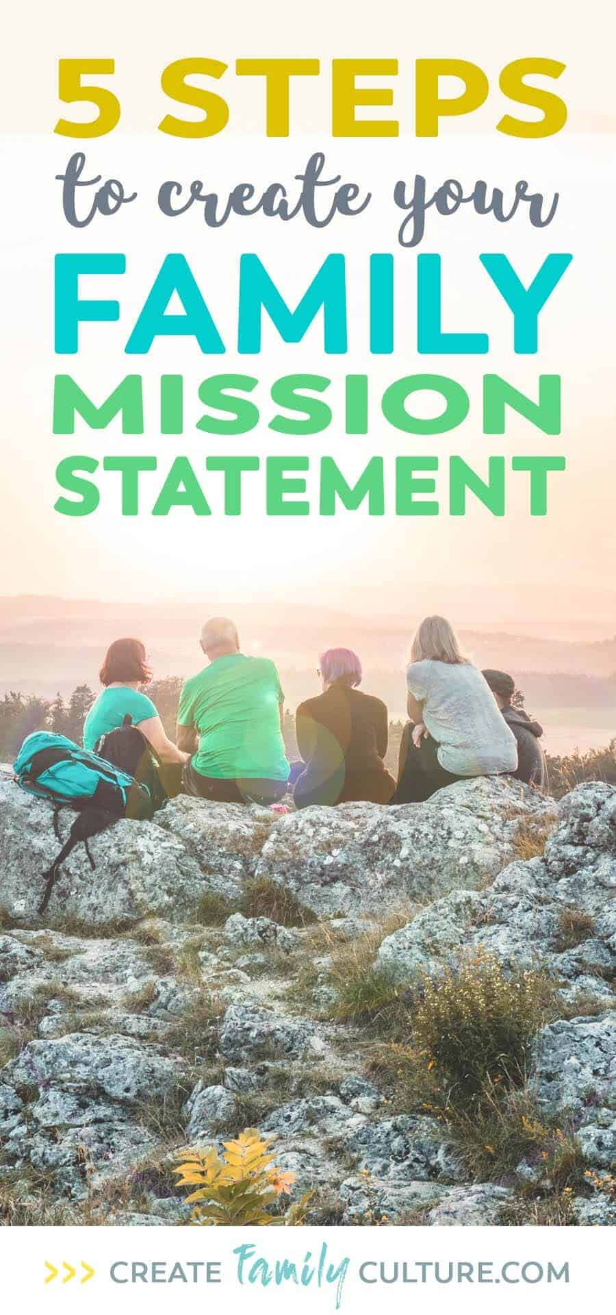 How to Write a Family Mission Statement. 5 steps to create a family mission statement that's perfect for your family. Intentional parenting | Christian parenting | Parenting tips and resources