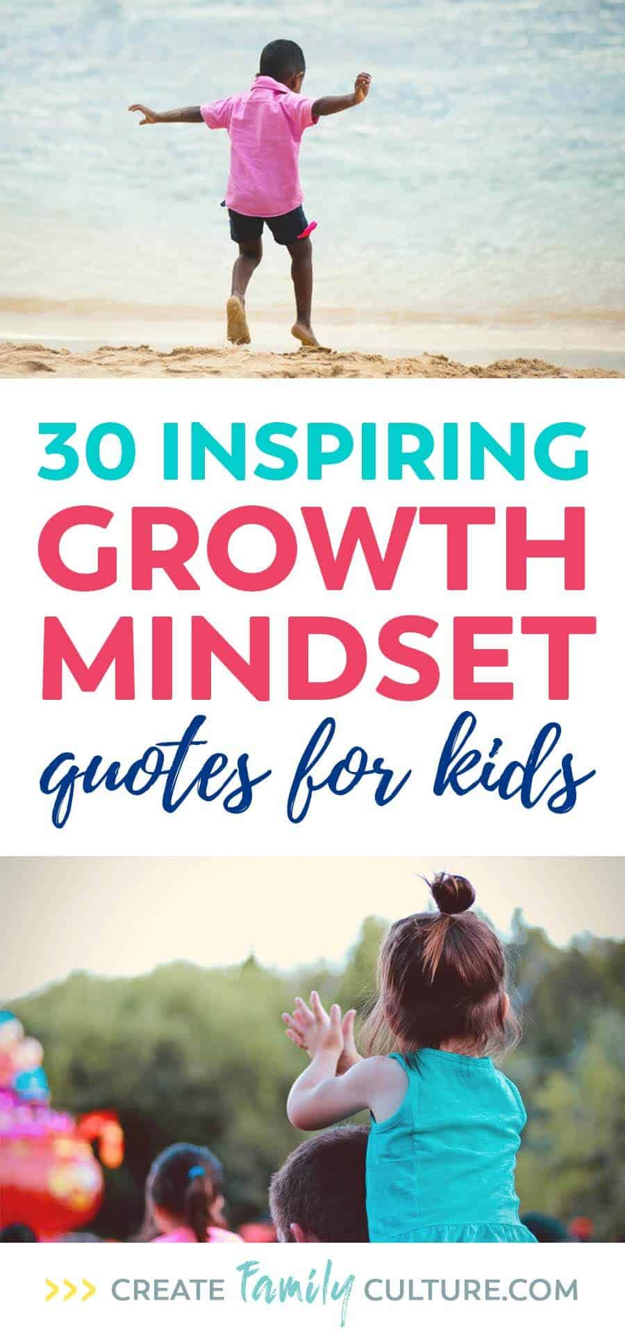 30 Growth Mindset Quotes for Kids - Create Family Culture