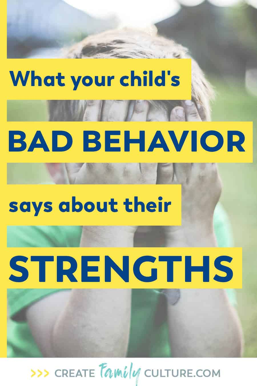 What your child's bad behavior says about their strengths. How to Use Your Kids' Bad Behavior to Bring Out Their Strengths | Parenting Tips on Discipline | Intentional Parenting #parentingtips #discipline