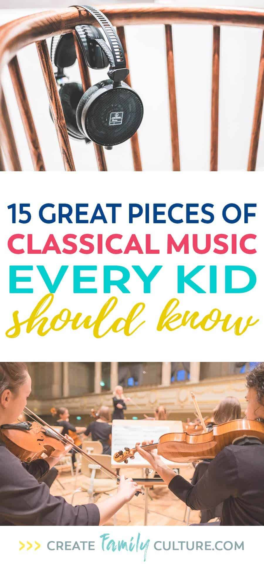 15 great pieces of classical music every kid should know. Classical Music for Kids | music appreciation | elementary music