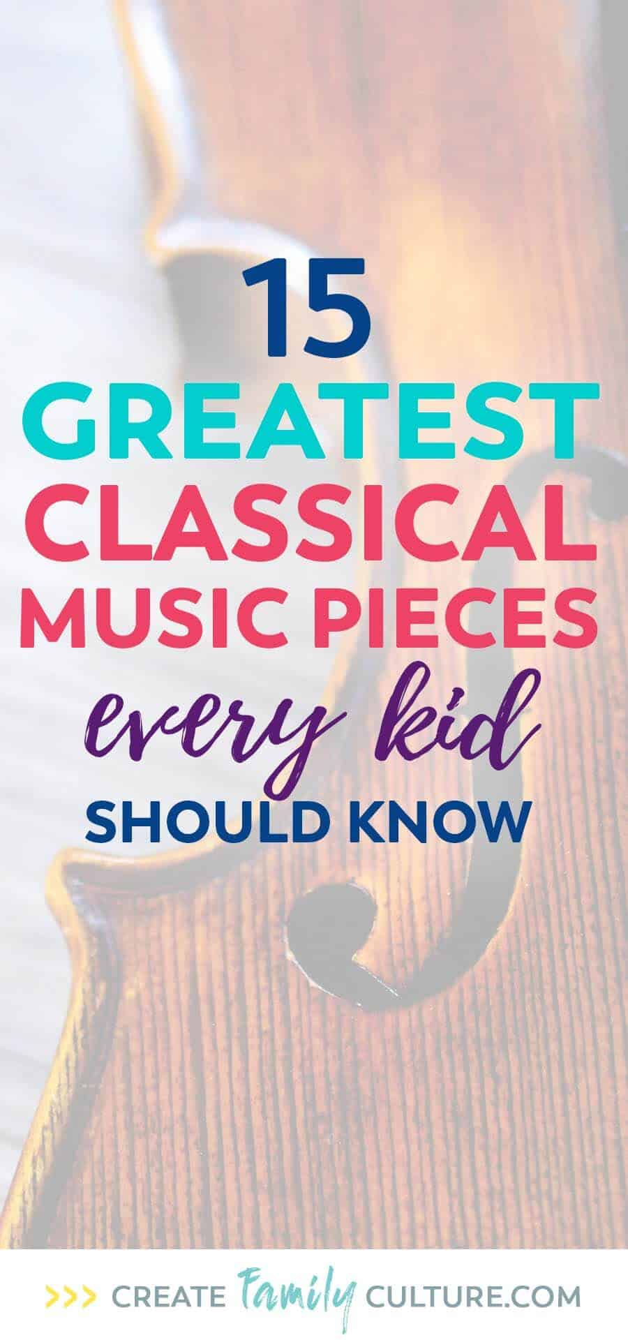 15 of the greatest classical music pieces every kid should know. Classical Music for Kids | music appreciation | elementary music