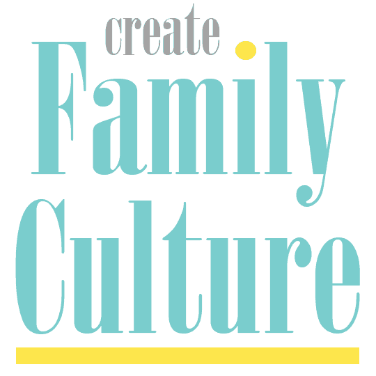 Create Family Culture